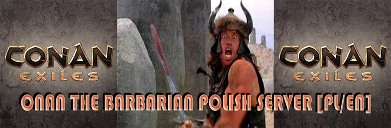 Conan Exiles [PL/EN] Onan the Barbarian