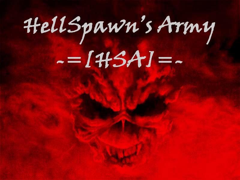 HellSpawn's Army -=[HSA]=-