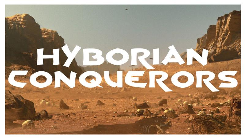 Hyborian Conquerors